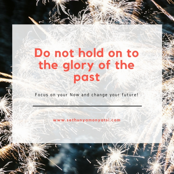 Do not hold on to the glory of the past